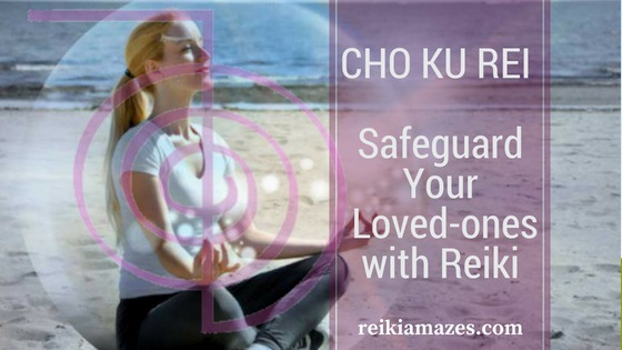 CHO_KU_REI_safeguard_your_loved_ones with_reiki.png