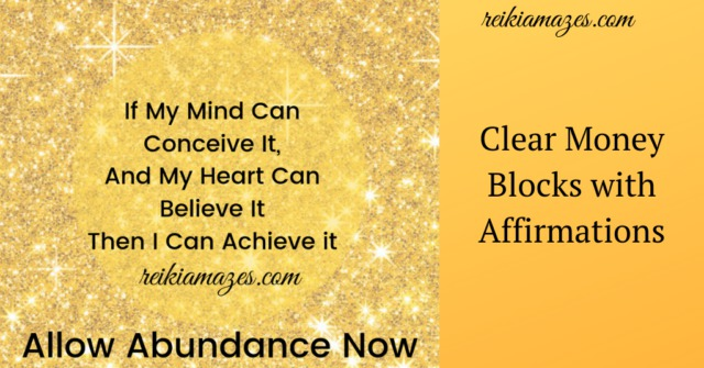 Clear Money Blocks with Affirmations – Allow Abundance & Prosperity Now!