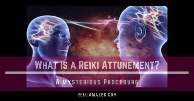 what is a reiki attunement