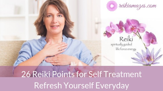 26 reiki points refresh yourself everyday