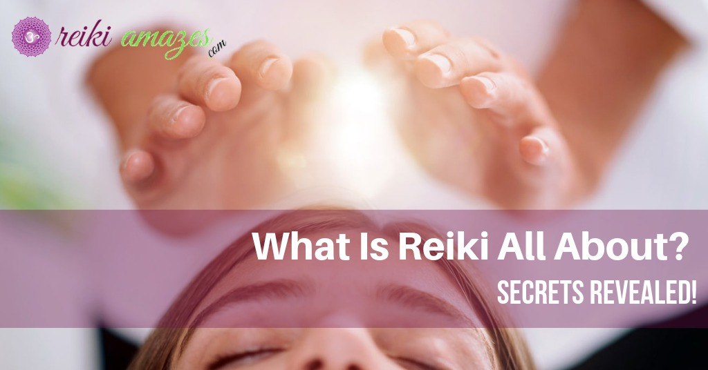 What is Reiki All About?