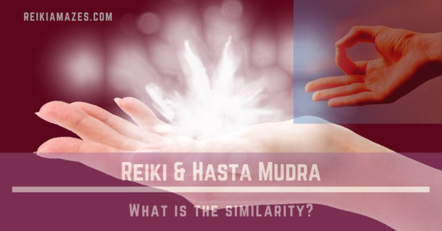 Mudras and Reiki – What's the Similarity?