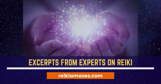 Excerpts from Experts on Reiki