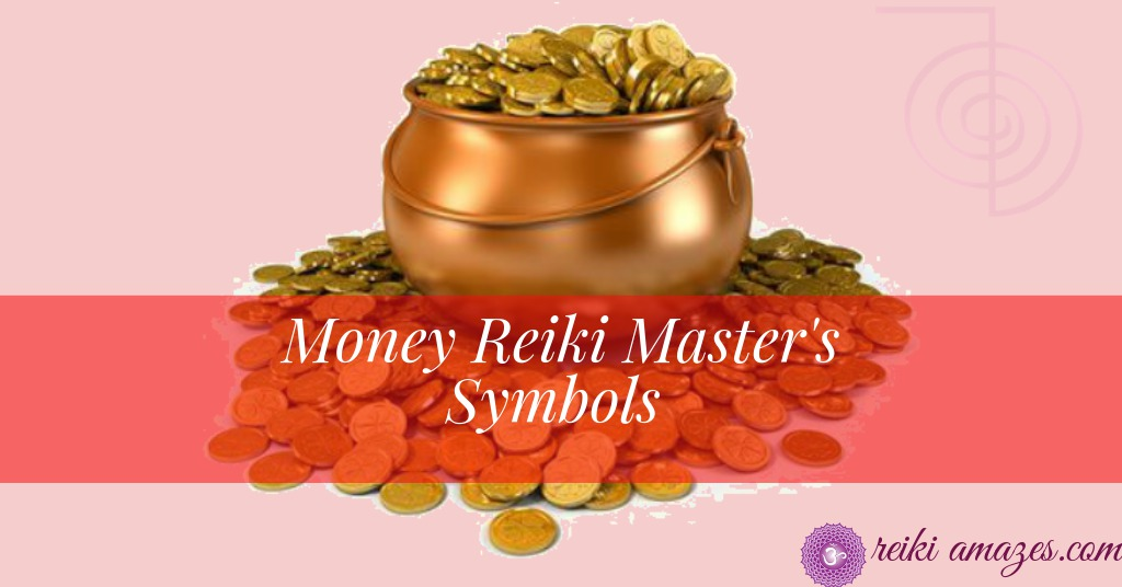 money reiki master's symbols