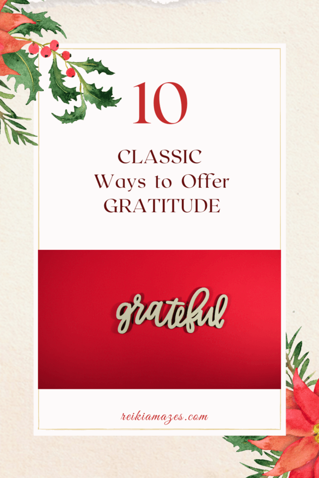 10 Ways To offer Your Gratitude