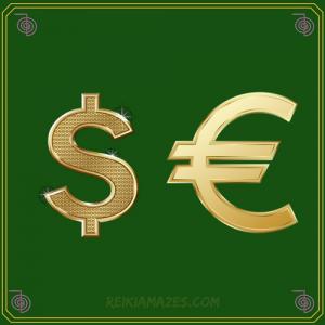 DOLLAR EURO MONEY REIKI
