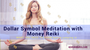 Dollar Symbol Meditation with Money Reiki