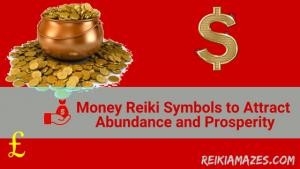 money_reiki_symbols_to_attract_abundance_and_prosperity