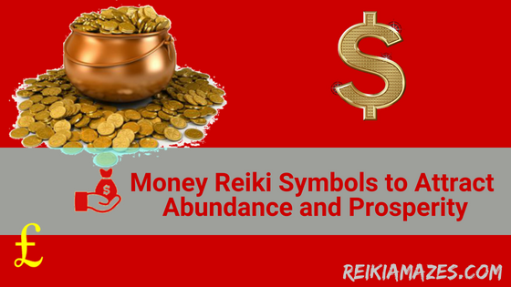 money_reiki_symbols_to_attract_abundance_and_prosperity