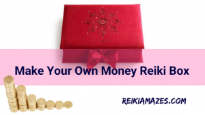 Wondering How to Make Your Money Reiki Box Rock?