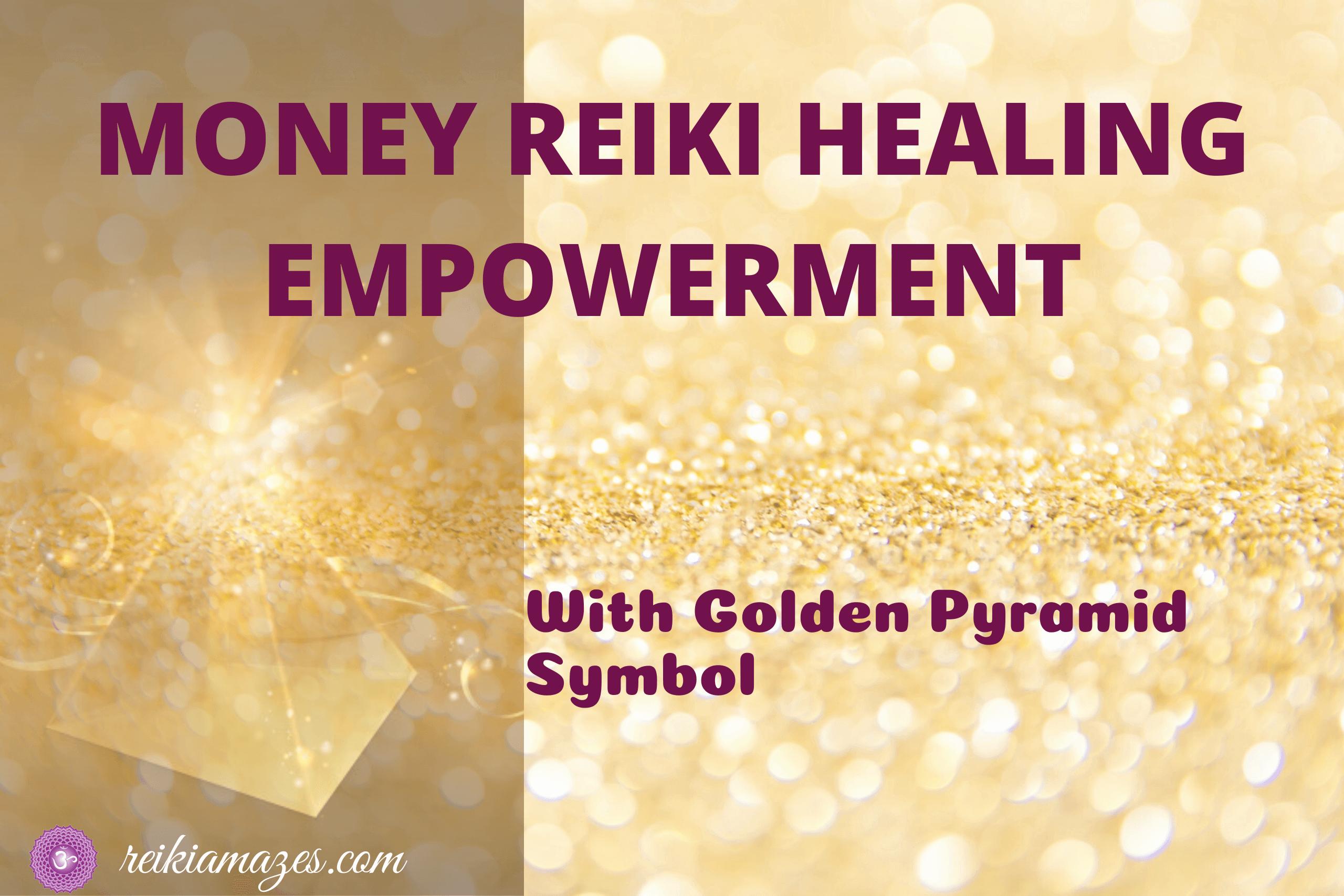 Money Reiki Healing Empowerment Free