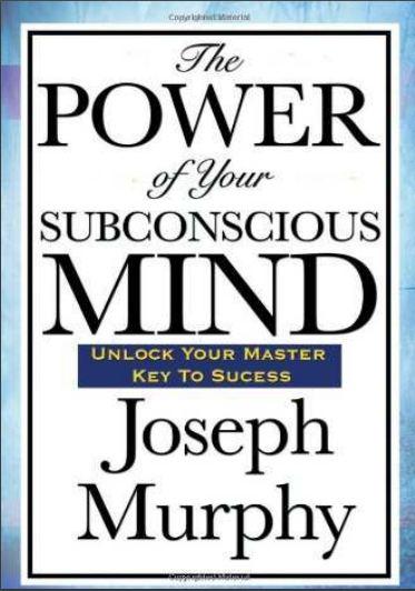 PowerofTheSubconsciousMindJosephMurphy
