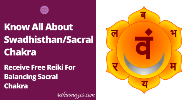 What is the Sacral Chakra ?