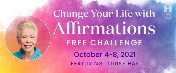 change your life with affirmations
